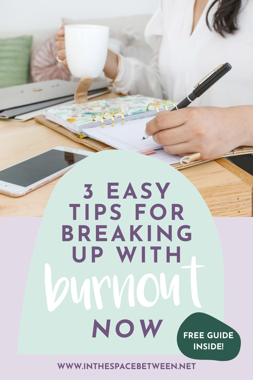 3 Easy Tips for Breaking Up WIth Burnout Now, ban burnout, stop stress, stop bunrout, prevent burnout, stress management